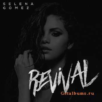 Selena Gomez - Revival (Japanese Edition) (2015)