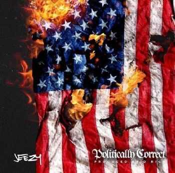 Young Jeezy - Politically Correct EP (2015)