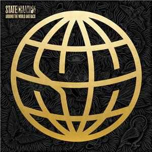 State Champs - Around the World and Back (2015)