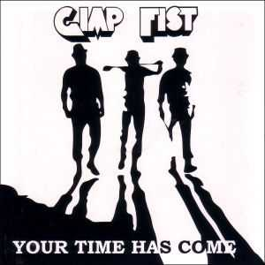 Gimp Fist - Your Time Has Come (2008)