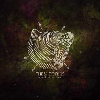 The Shooters - Dead Wilderness (2015)