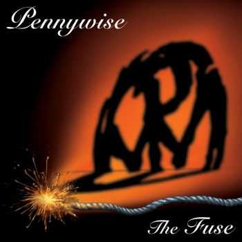 Pennywise - The Fuse (2005)
