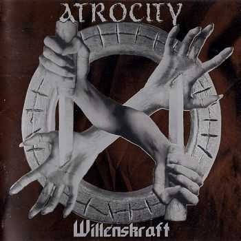 Atrocity - Willenskraft (1996)