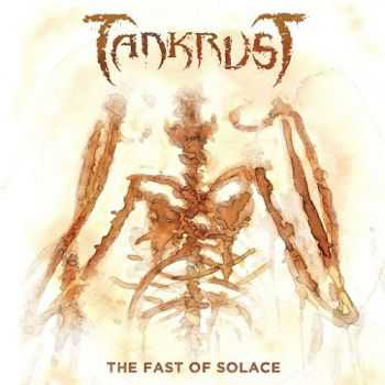 TankrusT - The Fast of Solace (2015)