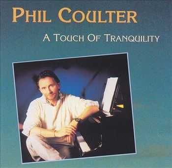 Phil Coulter - A Touch of Tranquility (1992)