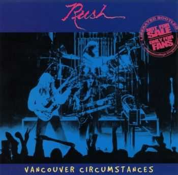 Rush - Vancouver Circumstances (1978) Lossless