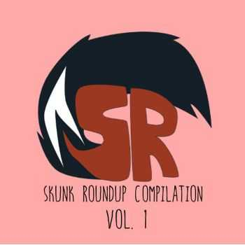 Various Artists - Skunk Roundup Compilation Vol. 1 (2014)