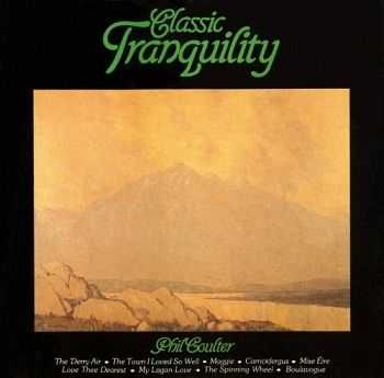 Phil Coulter - Classic Tranquility (1983)