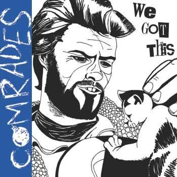 Comrades - We Got This! (2015)