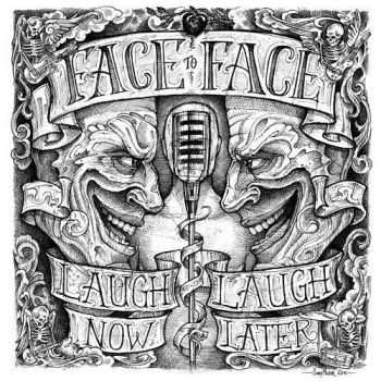 Face To Face - Laugh Now... Laugh Later (2011)