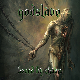 Godslave - Bound by Chains ( 2008)