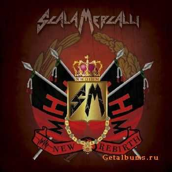 Scala Mercalli - New Rebirth (2015)