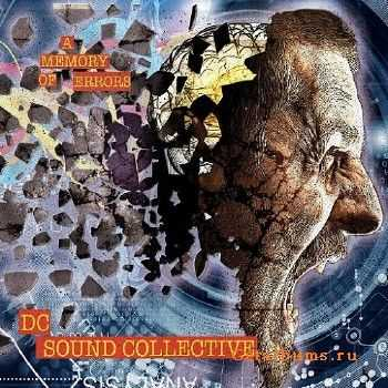 DC Sound Collective - A Memory of Errors (2015)