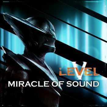 Miracle Of Sound - Level 5 (2014)