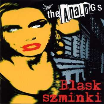 The Analogs - Blask Szminki (2001)