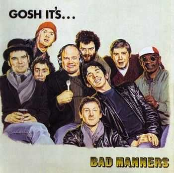 Bad Manners - Gosh It's... [Reissue 2011] (1981)