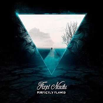Faxi Nadu - Perfectly Flawed (2015)