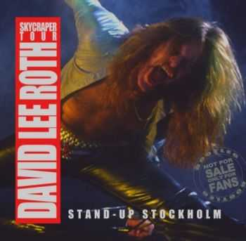 David Lee Roth - Stand Up Stockholm (1988)