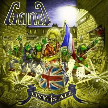 Gang - Live Is All (2015)