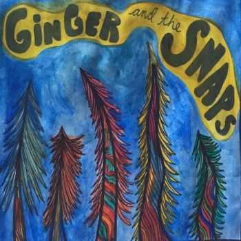 Ginger and The Snaps - Ginger and the Snaps (2015)