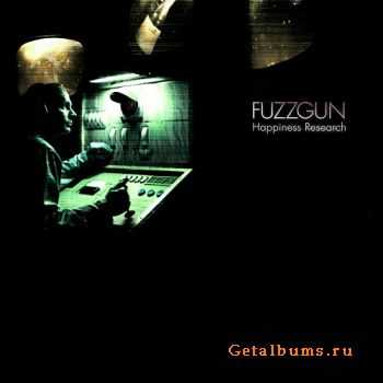 Fuzzgun – Happiness Research (2015)