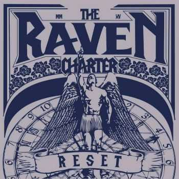 The Raven Charter - Reset (2015)