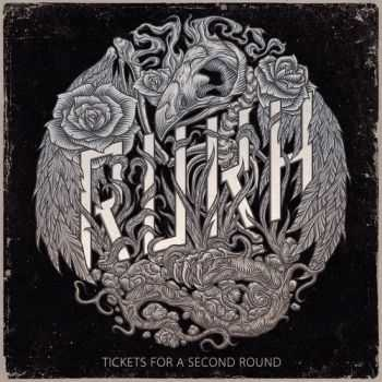Rukh - Tickets For A Second Round (2015)
