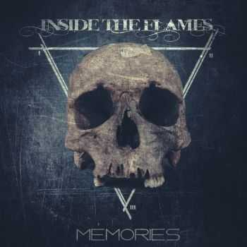 Inside The Flames - Memories [EP] (2015)