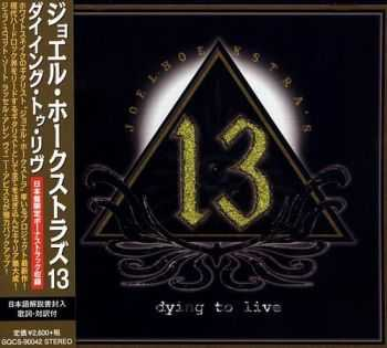 Joel Hoekstra's 13 - Dying To Live (Japanese Edition) (2015)