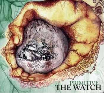 The Watch - Primitive (2007) Lossless