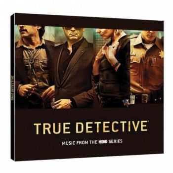 VA - True Detective (Music From the HBO Series) (2015)