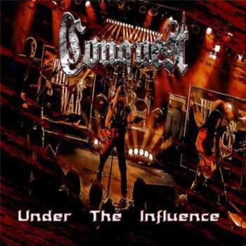 Conquest - Under The Influence (2015)