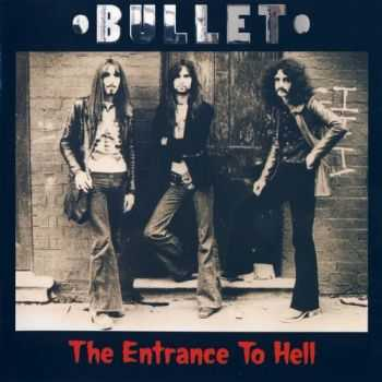 Bullet - The Entrance To Hell (1971)