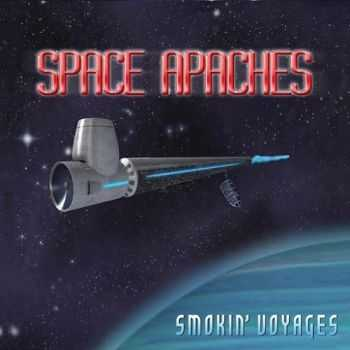 Space Apaches - Smokin' Voyages (2015)