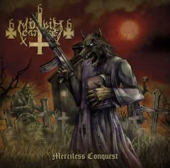 Mörbid Carnage - Merciless Conquest (2012)