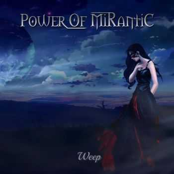 Power Of Mirantic - Weep [EP] (2015)