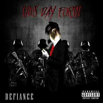 This Day Forth - Defiance (2015)