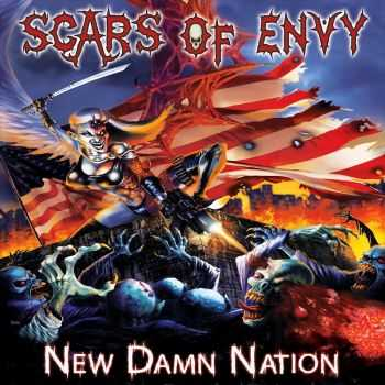 Scars Of Envy - New Damn Nation (2015)