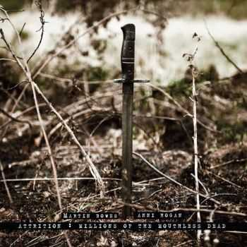 Attrition & Anni Hogan - Millions Of The Mouthless Dead (2015)