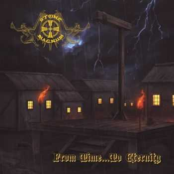 Stone Magnum - From Time...To Eternity (2013)