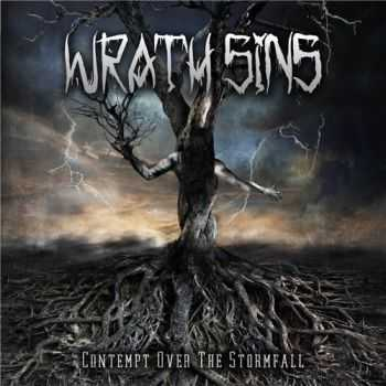 Wrath Sins - Contempt over the Stormfall (2015)