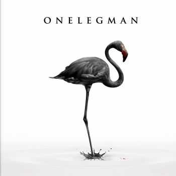 Onelegman - Do You Really Think This World Was Made For You? (2015)