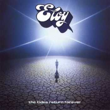 Eloy - The Tides Return Forever (1994) (Remastered 2011)
