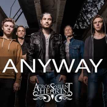 Across Silent Hearts - Anyway (2015)