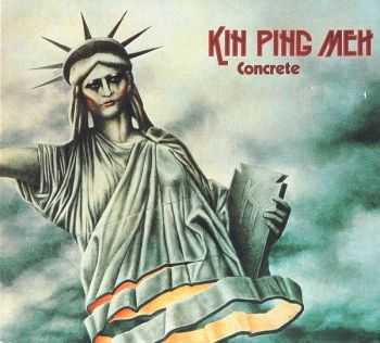 Kin Ping Meh - Concrete 1976 (Reissue 1995) Live