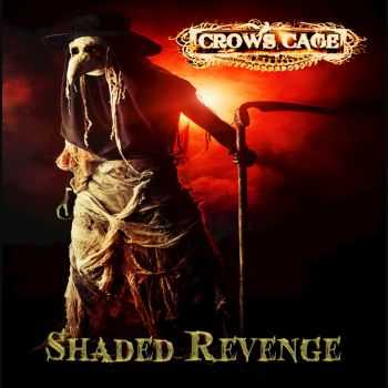 Crows Cage - Shaded Revenge (2015)