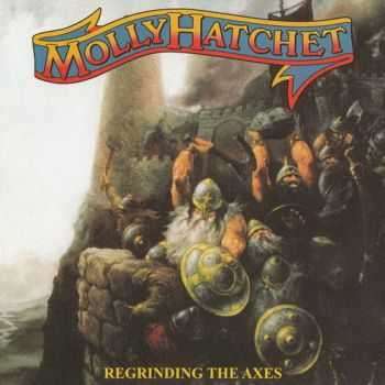 Molly Hatchet - Regrinding The Axes 2012 (Lossless+MP3)