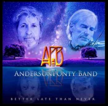 AndersonPonty Band - Better Late Than Never (2015)