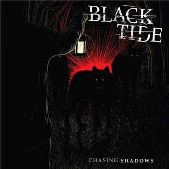 Black Tide - Chasing Shadows (2015)