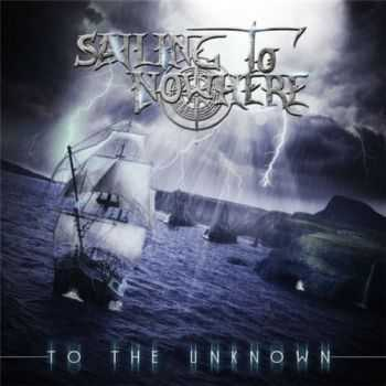 Sailing To Nowhere - To The Unknown (2015)